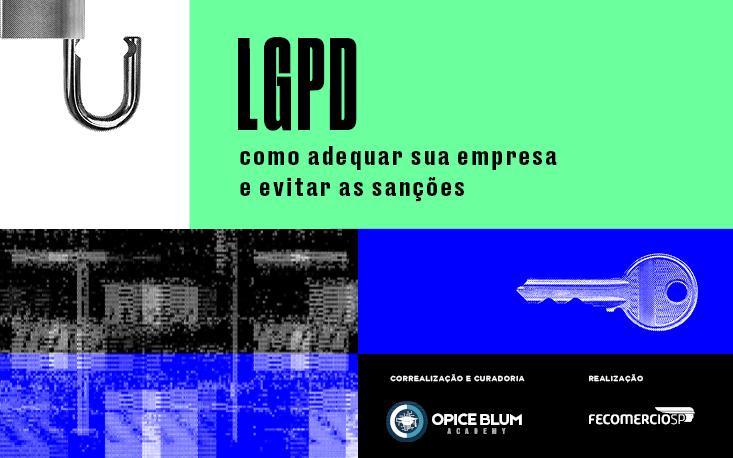 LGPD requer implantar ou rever política interna da empresa; entenda