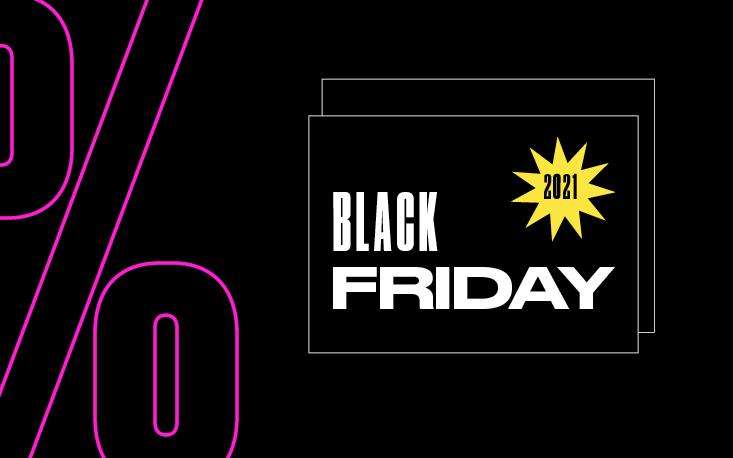 Black Friday 2021: saiba como aproveitar a data para vender mais