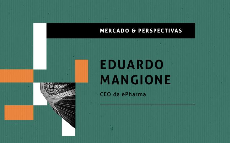 Setor de saúde se adaptou ao novo comportamento do consumidor durante a pandemia, analisa CEO da ePharma