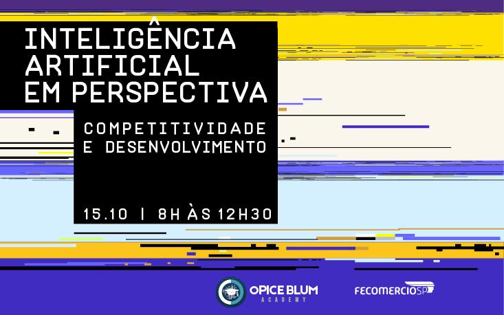 FecomercioSP realiza evento sobre os impactos e as oportunidades da Inteligência Artificial nos setores público e privado
